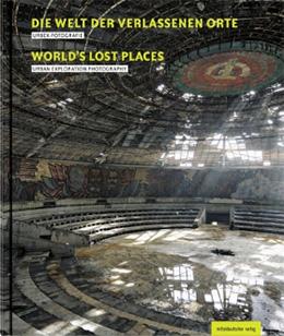 mdv_lostplaces_weltweit